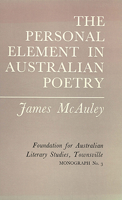 View FALS: Monograph No 3: The Personal Element in Australian Poetry by James McAuley